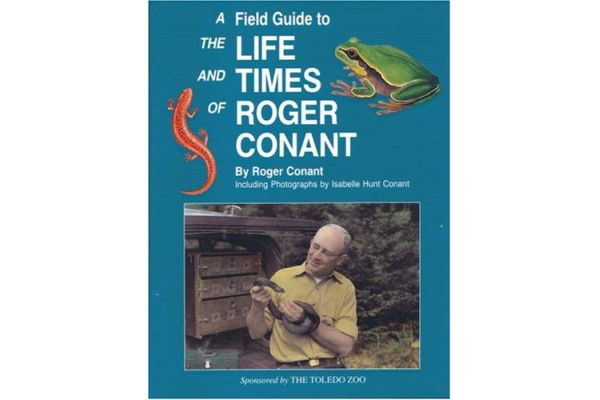 A Field Guide to the Life & Time of Roger Conant