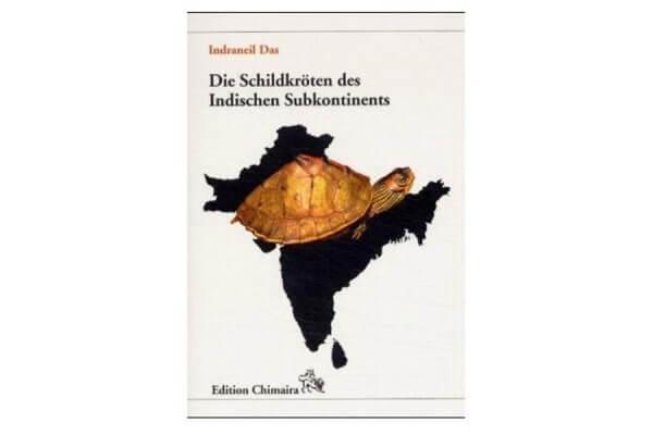 Die Schildkröten des Indischen Subkontinents