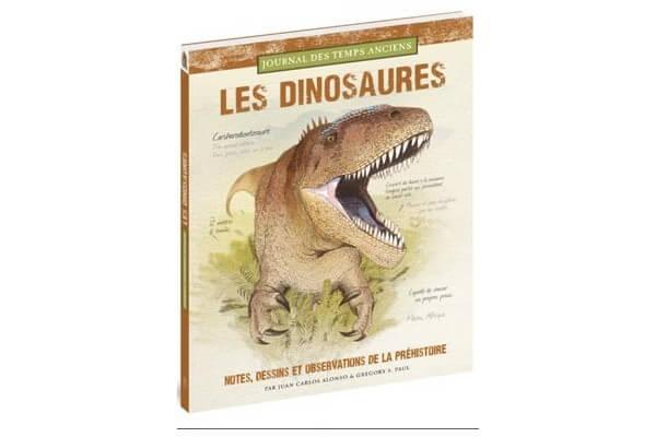 Les Dinosaures - notes, dessins et observations de la préhistoire