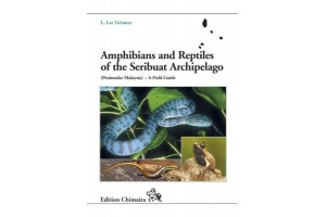 Amphibians and Reptiles of the Seribuat Archipelago