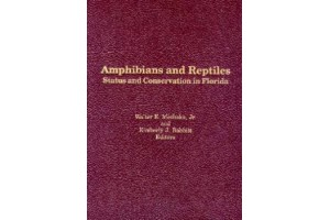 Amphibians and Reptiles Status and Consevation in Florida