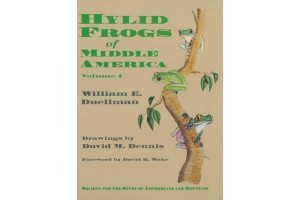 Hylid Frogs of Middle America Vol 1 and 2