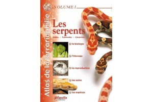 Atlas de la terrariophilie volume 1 : Les serpents