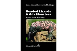 Beaded Lizards and Gila Monsters - Captive Care and Husbandry